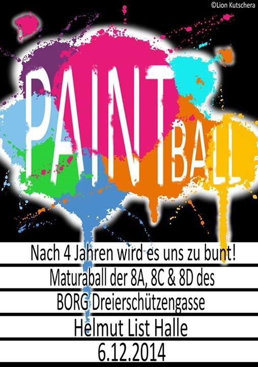 paintball nach 4 jahren wird es uns zu bunt maturaball borg dreierschtzengasse. Black Bedroom Furniture Sets. Home Design Ideas