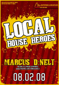 Local House Heroes  Marcus D:Nelt