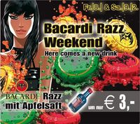 Bacardi Razz Weekend