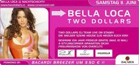 Bella Loca with Two Dollars