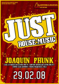 Just House:Music  Joaquin Phunk