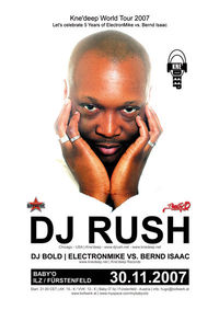 DJ Rush- Kne'deep World Tour 2007