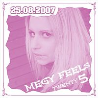 Megy Feel´S Twentyfive