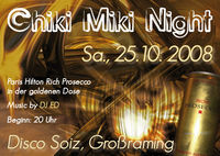 Chiki Miki Night