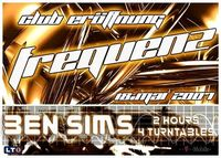 Club Frequenz Opening with Ben Sims