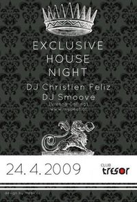 Exclusive House Night