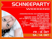 Schneeparty Weekend