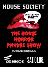 House Society - The House Horror Picture Show