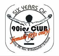 6 Jahre (Viennas First) 90ies Club