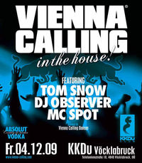 Vienna Calling In The House