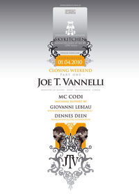 Closing Weekend Part 1 - feat. Dj Superstar Joe T. Vannelli