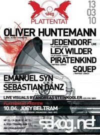 Plattentat mit Oliver Huntemann