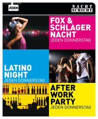 3 Party's @ Nachtschicht: After-Work, Fox- und Schlager und Latino-Night
