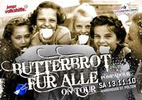 Butterbrot fr Alle &#34;on Tour&#34; Komaton Live