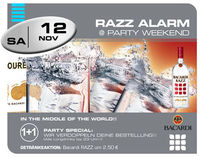 Razz Alarm @ Party Weekend