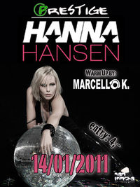 Star-Djane & Topmodel Hanna Hansen live @ Prestige Club