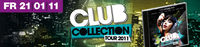 Club Collection Tour 2011