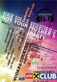 Not Your Mother&#39;s Party - Feel The  Vip Ration