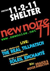 NEW NOIZE 77 ft. The real Tillpatsch + Soleil Enchanté