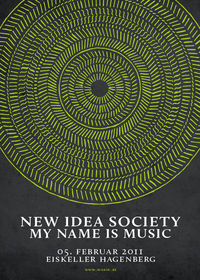 New Idea Society & My Name is Music