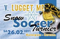 5. Lugget Me Snowsoccerturnier