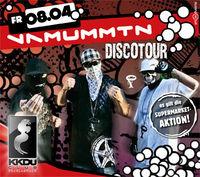 Die Vamummtn Disco Tour