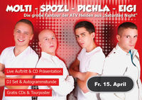 Saturday Night Fantour mit Molti - Spozl - Pichla - Eigi