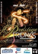 Prestige Fridays