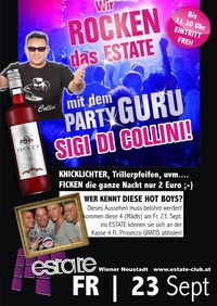 Wir Rocken das Estate mit dem Patry Guru Sigi Di Collini