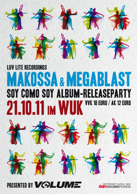 "Makossa & Megablast ""Soy Como Soy"" Album Release Party presented by VOLUME"