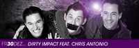 Dirty Impact feat. Chris Antonio