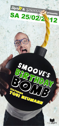 Smoove&#39;s Birthdaybomb@The Loft