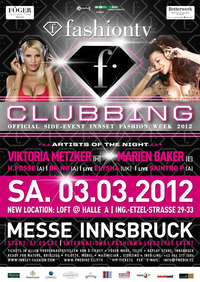 Fashion TV Clubbing@Messe Innsbruck @ Loft