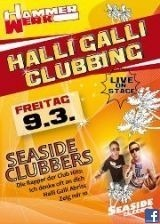 Halli Galli Clubbing with Seaside Clubbers live@Hammerwerk