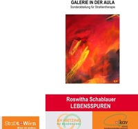 Roswitha Schablauer Lebensspuren Malerei