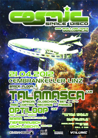 Cosmic Space Disco goes Linz  mit Talamasca & Optiloop