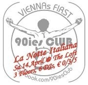90ies Club - La Notte Italiana@The Loft