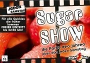 Sugar Show @ Sugarfree!