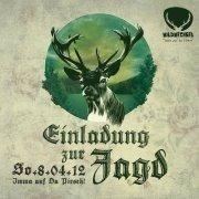 einladung zur jagd! - 08.04.2012 - wildwechsel, Einladung