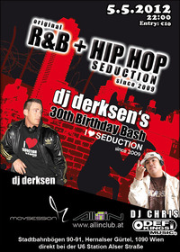 Original R&b + Hip Hop Seduction since 2009 | Dj Derksen's 30th Birthday Bash