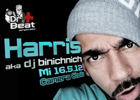 Dr. Beat verschreibt: Harris aka Dj Binichnich (spezializtz/deine Lieblingsrapper)@Camera Club