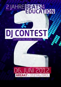 DJ CONTEST @ 2 Jahre Beats4Education pres. by SZENE1@Area 47