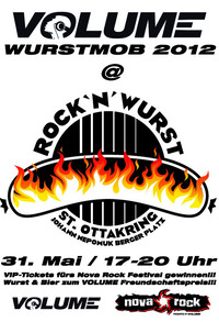 Volume prsentiert das Nova Rock Festival 2012 - Wurstmob & offizielle Kick Off Party