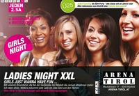 Ladies Night Private Edition meets Ü25 Party@Arena Tirol