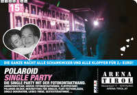 Polaroid Single Party@Arena Tirol