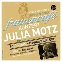 Frauencafé präsentiert: Julia Motz live in Concert  Women Only!