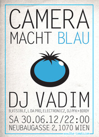 Blue Tomato Macht Blau // Dj Vadim (ninja Tunes/uk)