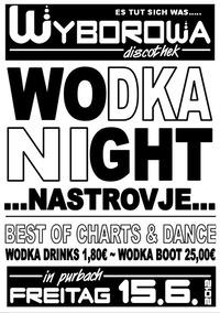 Wodka Night