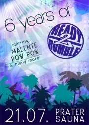 6 years of Ready2Rumble@Pratersauna