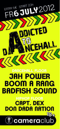 Addicted to Dancehall@Camera Club